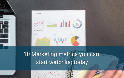 10 Marketing metrics you can start watching today