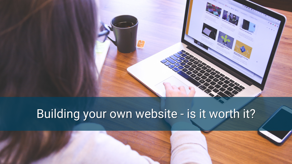 Building your own website - is it worth it? - featured image