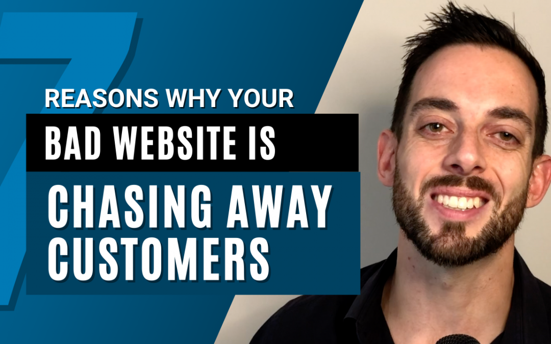 7 Reasons your bad website is chasing away customers