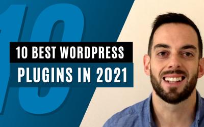 10 Best plugins to add to your WordPress website in 2021