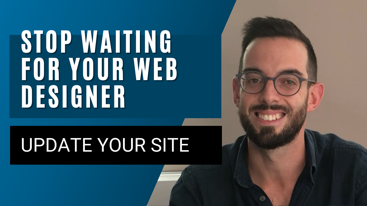 Stop waiting for your web designer, update your own website